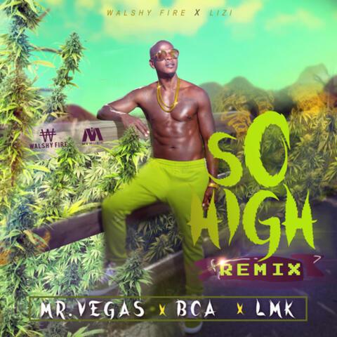 So High Remix (feat. BCA & LMK)