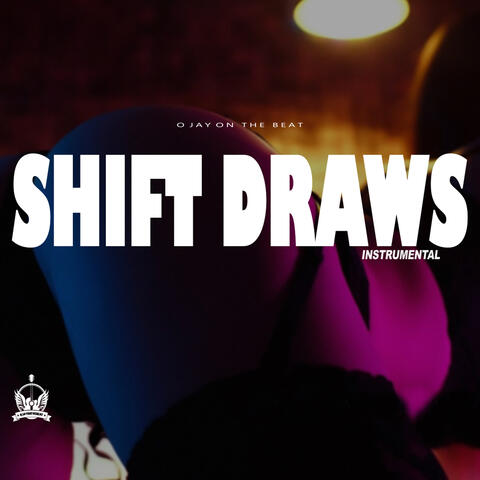 Shift Draws Instrumental