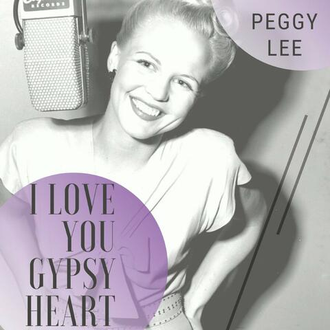 I Love You Gypsy Heart