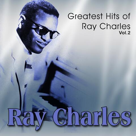 Greatest Hits of Ray Charles, Vol. 2