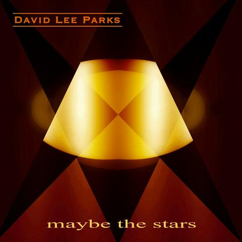 Maybe the Stars