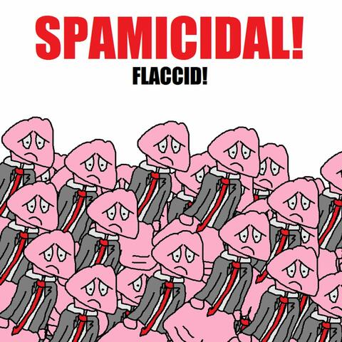 Flaccid!