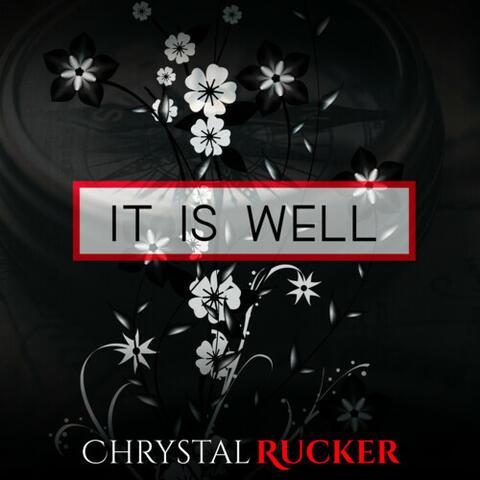 It Is Well
