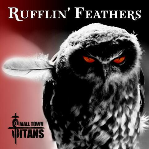 Rufflin' Feathers
