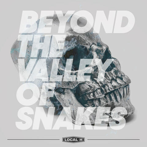 Beyond The Valley Of Snakes