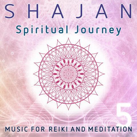 Spiritual Journey: Music for Reiki and Meditation, Vol. 5