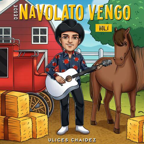Desde Navolato Vengo, Vol. 1