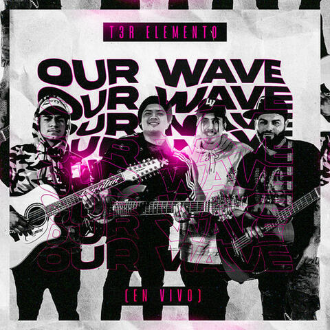 Our Wave