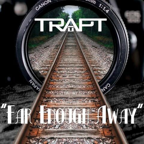 Far Enough Away