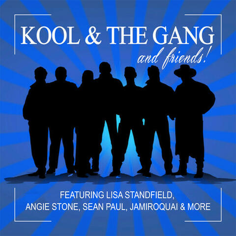 Kool & The Gang and Friends!