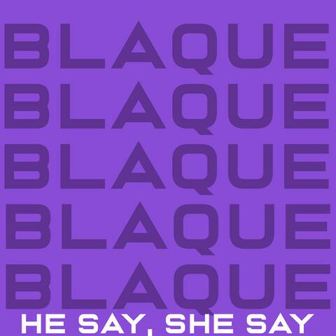 He Say, She Say