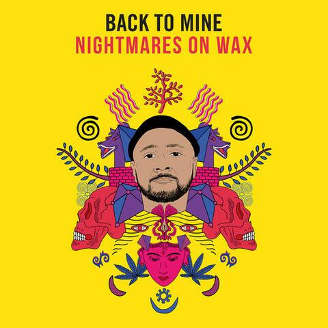 Back to Mine: Nightmares on Wax