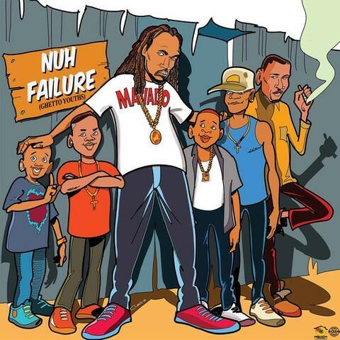 Nuh Failure (Ghetto Youths)