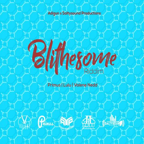 Blithesome Riddim