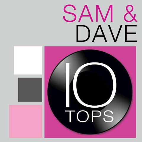 10 Tops: Sam & Dave