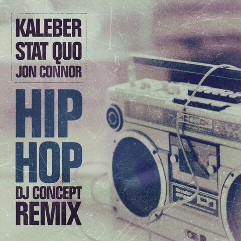 Hip Hop (DJ Concept Remix)