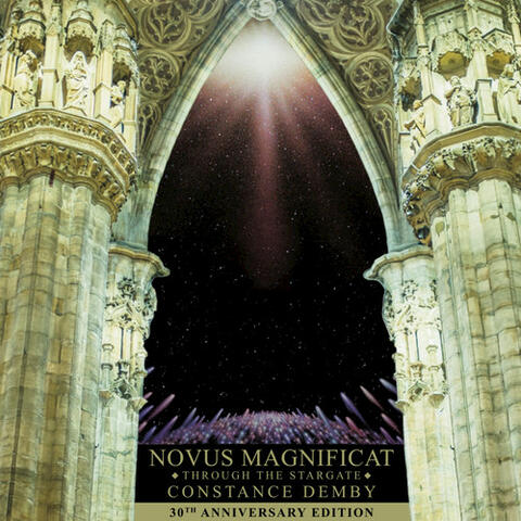 Novus Magnificat: Through the Stargate (30th Anniversary Edition)
