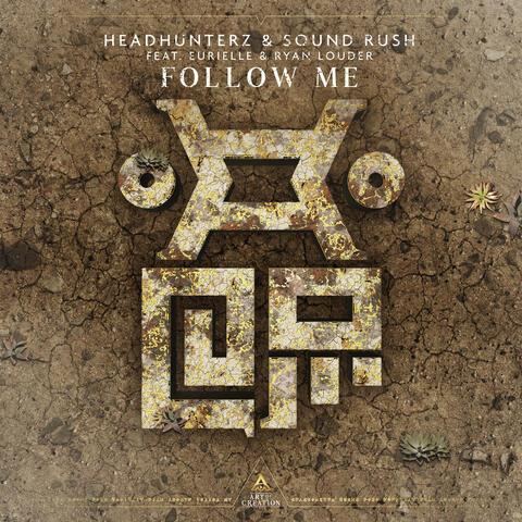 Follow Me (feat. Eurielle & Ryan Louder)