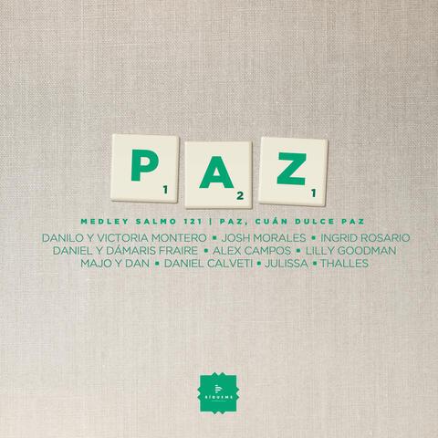 Paz Medley: Salmo 121 / Paz, Cuán Dulce Paz