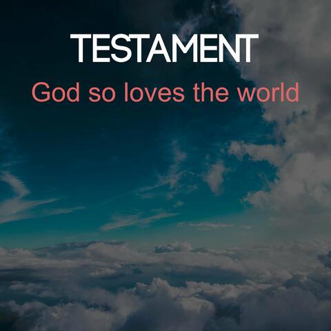 God so Loves the World
