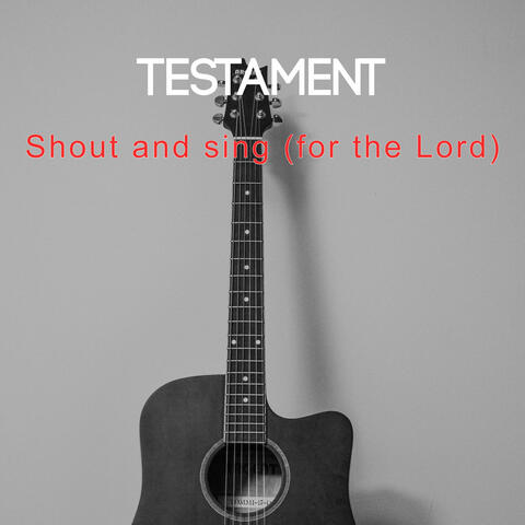 Shout and sing (for the Lord)