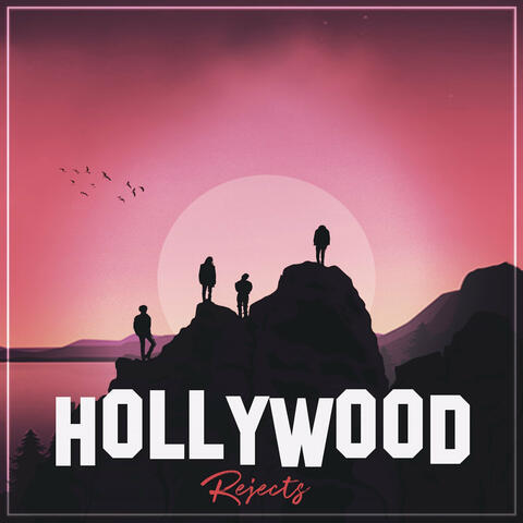 Hollywood Rejects