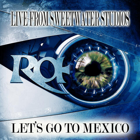 Let's Go to Mexico (Live from Sweetwater Studios)