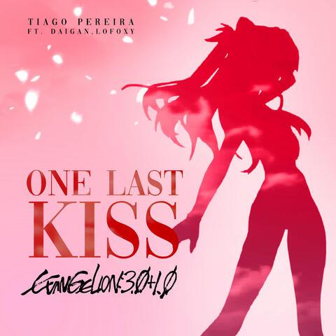 One Last Kiss (Evangelion 3.0+1.0)