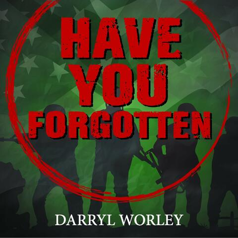 Have You Forgotten