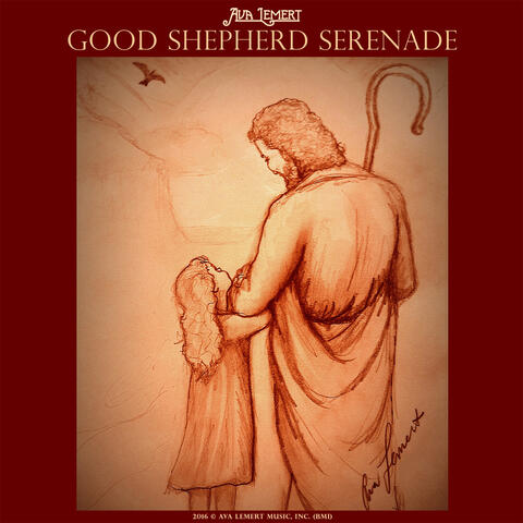 Good Shepherd Serenade - Single