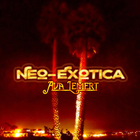 Neo-Exotica