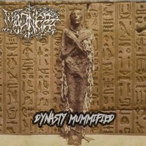 Dynasty Mummified