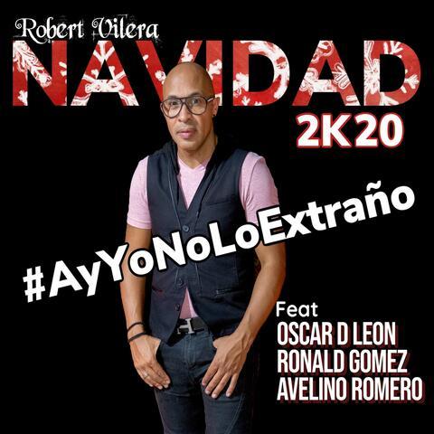 Ay Yo No Lo Extraño 20K20