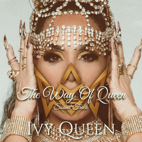 The Way Of Queen