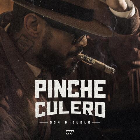 Pinche Culero - Pompi Pompi