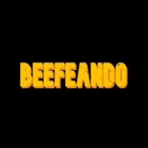 Beefeando