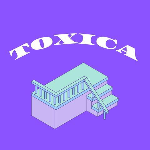 Toxica