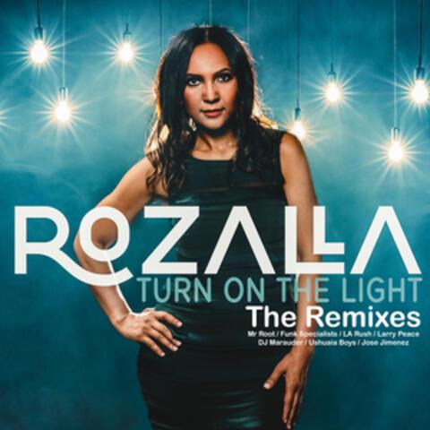 Turn on the Light Remixes