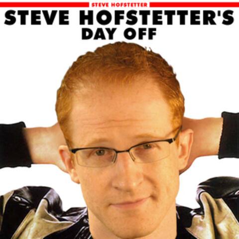 Steve Hofstetter's Day Off - EP