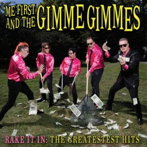 Rake It In: The Greatestest Hits