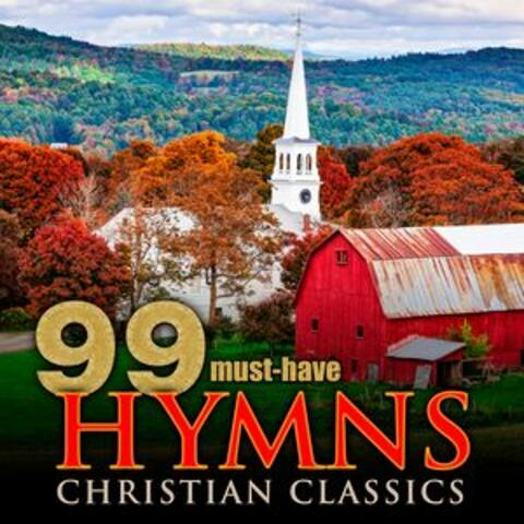 99 Must-Have Hymns Christian Classics
