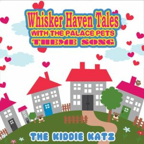 Whisker Haven Tales with Palace Pets Theme Song