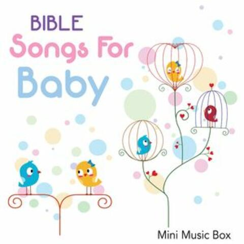 Bible Songs for Baby