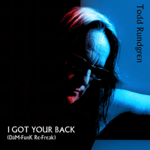 I Got Your Back (Dam-Funk Re-Freak)