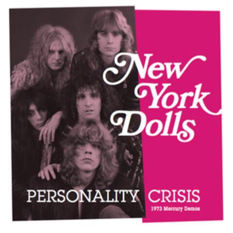 Personality Crisis (1973 Mercury Demos)