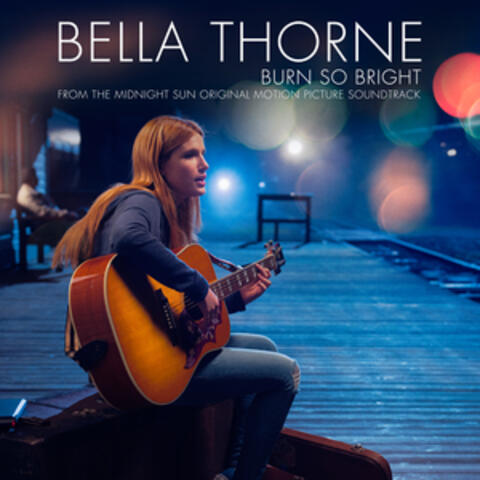 Burn So Bright (Single from Midnight Sun Soundtrack)