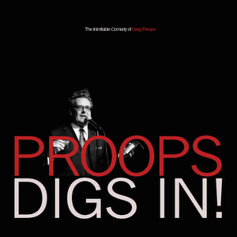 Proops Digs in!