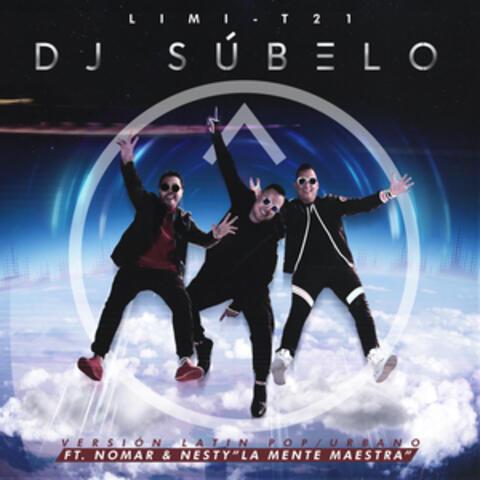 Dj Súbelo (Pop/Urban Version)