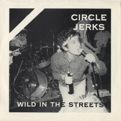 Wild in the Streets (2018 Remaster)