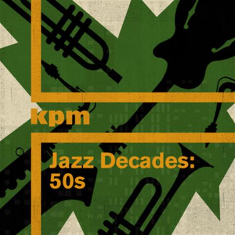 Jazz Decades: 50s